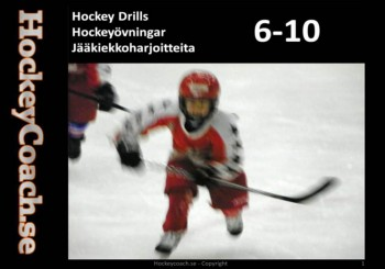 Hockey drills for 6, 7, 8, 9 and 10 years old